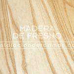 la madera de fresno se flexiona bien y resiste los golpes bruscos