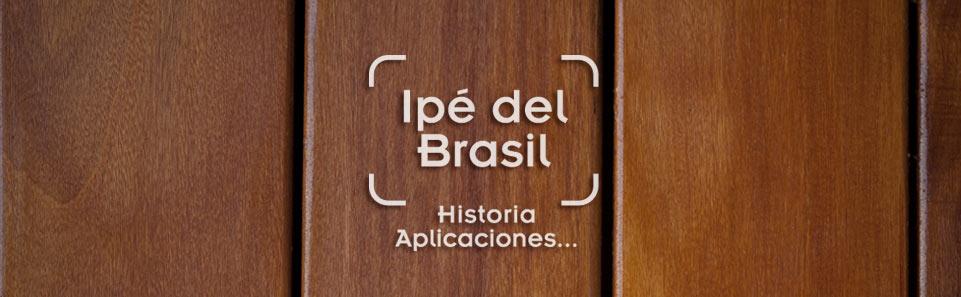 foto de tarima de exterior resistente, de ipé del Brasil con el texto historia del ipé del brasil